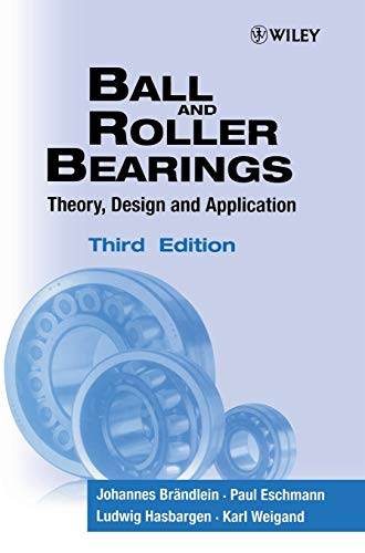 9780471984528: Ball and Roller Bearings: Theory, Design and Application