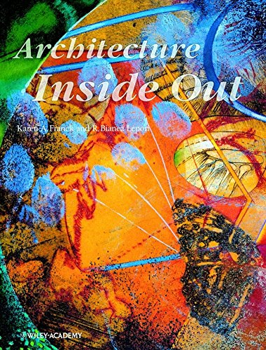 9780471984665: Architecture Inside Out