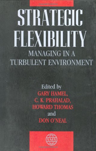 9780471984733: Strategic Flexibility: Managing in a Turbulent Environment