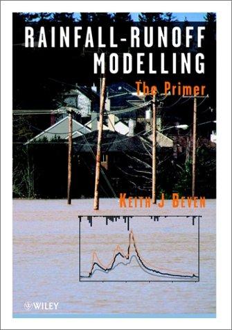 9780471985532: Rainfall - Runoff Modelling: The Primer