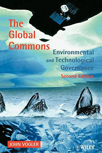 9780471985747: The Global Commons: Environmental and Technological Governance