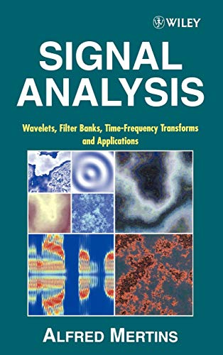 9780471986263: Signal Analysis: Wavelets, Filter Banks, Time-Frequency Transforms and Applications