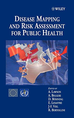 Advanced Methods of Disease Mapping and Risk Assessment for Public Health Decision Making (Hardback...
