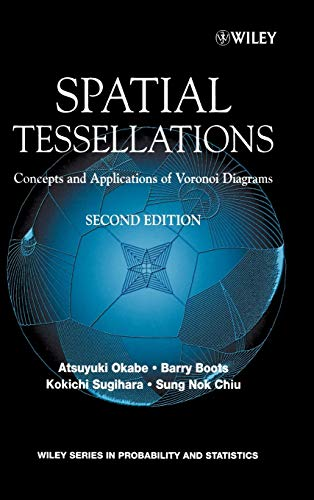 9780471986355: Spatial Tessallations 2e: Concepts and Applications of Voronoi Diagrams (Wiley Series in Probability and Statistics)