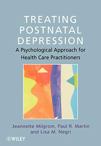 9780471986454: Treating Postnatal Depression: A Psychological Approach for Health Care Practitioners
