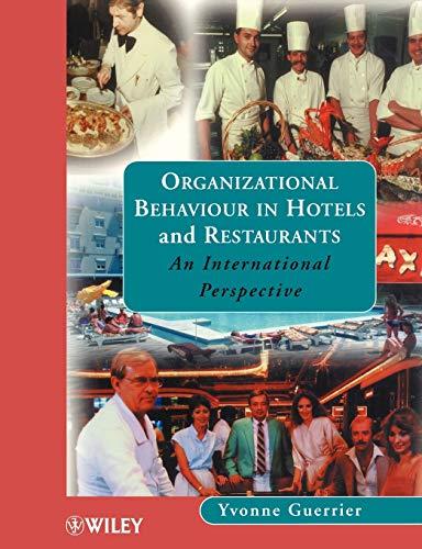 9780471986508: Organizational Behaviour in Hotels and Restaurants: An International Perspective