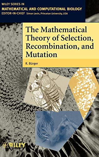 9780471986539: The Mathematical Theory of Selection, Recombination, and Mutation