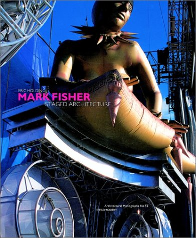 9780471987062: Mark Fisher: Staged Architecture