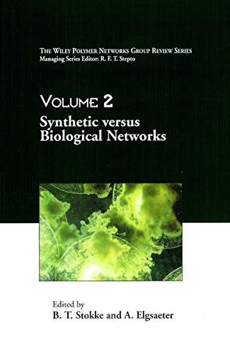 Volume 2, The Wiley Polymer Networks Group Review [Hardcover] Stokke, B. T. and Elgsaeter, A. - Stokke
