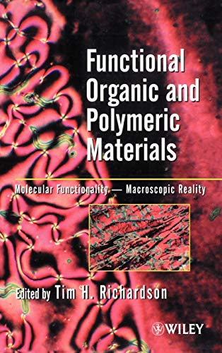 9780471987246: Functional Organic and Polymeric Materials: Molecular Functionality-Macroscopic Reality