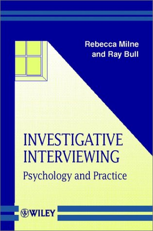 9780471987284: Investigative Interviewing: Psychology and Practice (Wiley Series in Crime, Policing & Law)