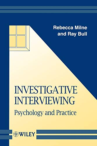 9780471987291: Investigative Interviewing: Psychology and Practice (Wiley Series in Psychology of Crime, Policing and Law)