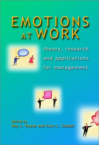9780471987598: Emotions at Work: Theory, Research and Applications in Management