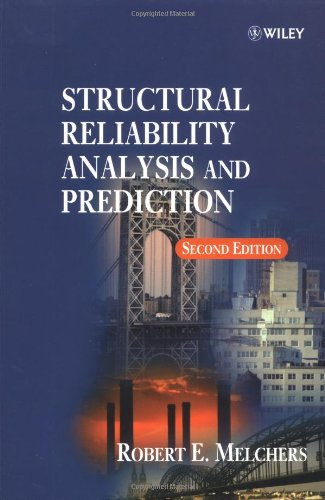 9780471987710: Structural Reliability Analysis and Prediction
