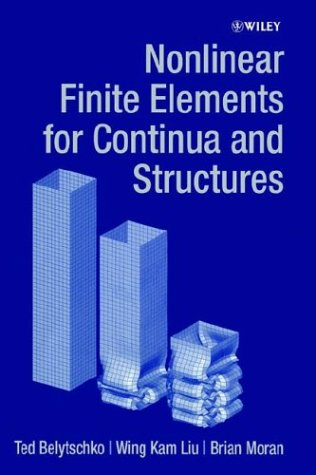 9780471987734: Nonlinear Finite Elements for Continua and Structures
