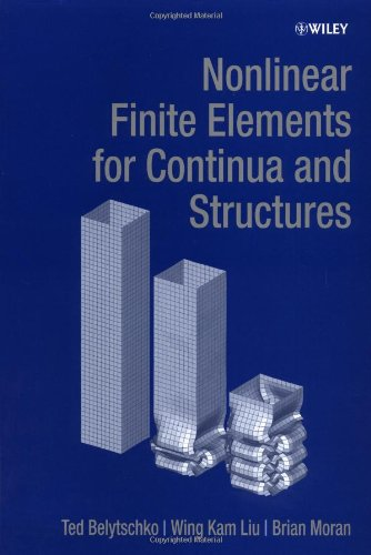9780471987741: Nonlinear Finite Elements for Continua and Structures