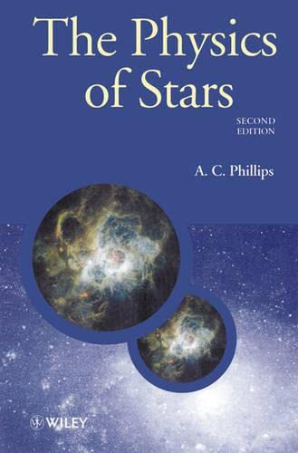 9780471987970: The Physics of Stars (Manchester Physics Series)