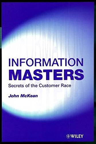 9780471988014: Information Masters: Secrets of the Customer Race