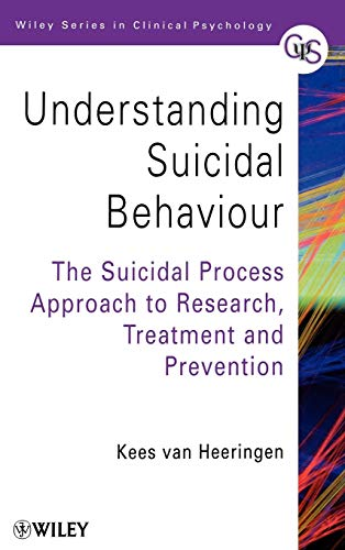 9780471988038: Understanding Suicidal Behaviour: The Suicidal Process Approach to Research, Treatment and Prevention