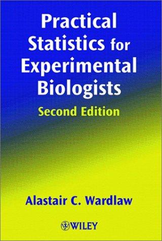 9780471988212: Practical Statistics for Experimental Biologists