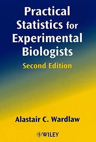 9780471988229: Practical Statistics for Experimental Biologists (Life Sciences)
