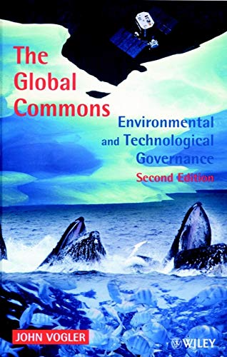 9780471988267: The Global Commons : Environmental and Technological Governance, 2nd Edition