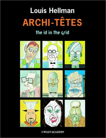 9780471988601: Archi-Tetes: The Id in the Grid