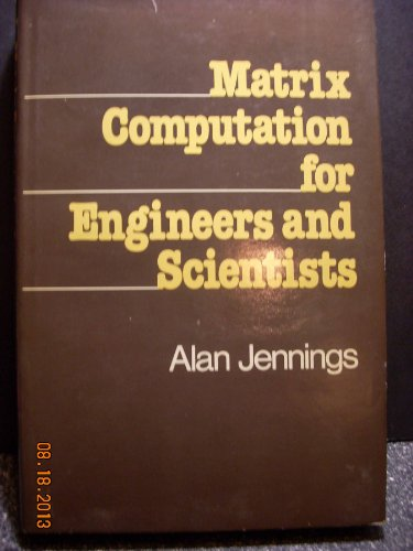 9780471994213: Matrix Computation for Engineers and Scientists