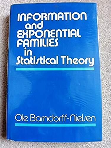 9780471995456: Information and Exponential Families in Statistical Theory (Wiley Series in Probability & Mathematical Statistics)