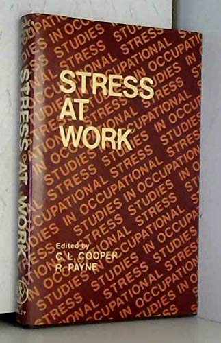 9780471995470: Stress at Work (Wiley Series on Studies in Occupational Stress)