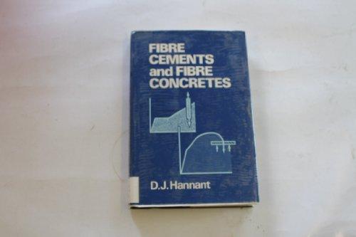 Fibre Cements and Fibre Concretes: D. J. Hannant