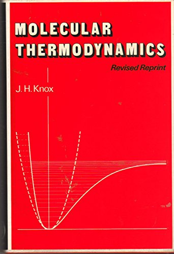 9780471996217: Molecular Thermodynamics: An Introduction to Statistical Mechanics for Chemists