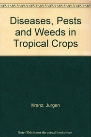 9780471996675: Diseases, pests, and weeds in tropical crops
