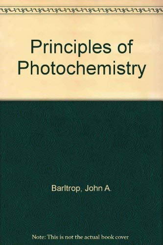 9780471996873: Principles of Photochemistry