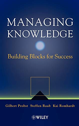 9780471997689: Managing Knowledge: Building Blocks for Success
