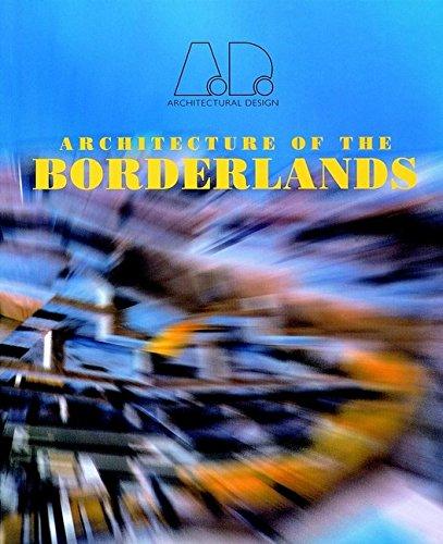 9780471997696: Architecture of the Borderlands (Architectural Design)