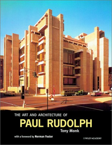 9780471997788: The Art and Architecture of Paul Rudolph