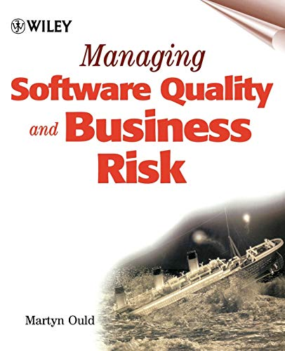 9780471997825: Managing Software Quality and Business Risk (Rights of Children)
