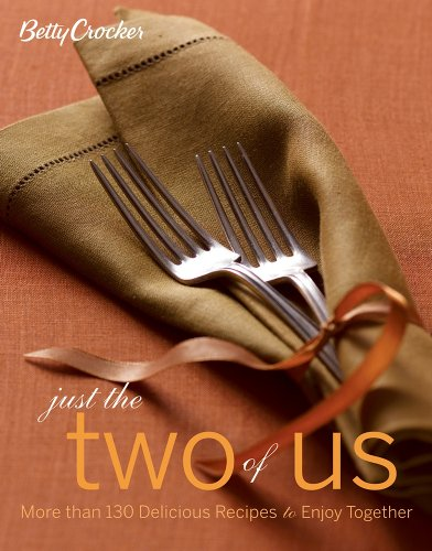 9780471997931: Betty Crocker Just the Two of Us: More Than 130 Delicious Recipes to Enjoy Together