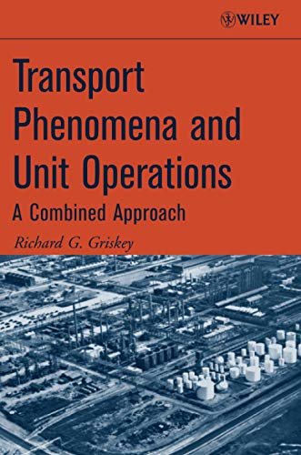 9780471998143: Transport Phenomena and Unit Operations: A Combined Approach