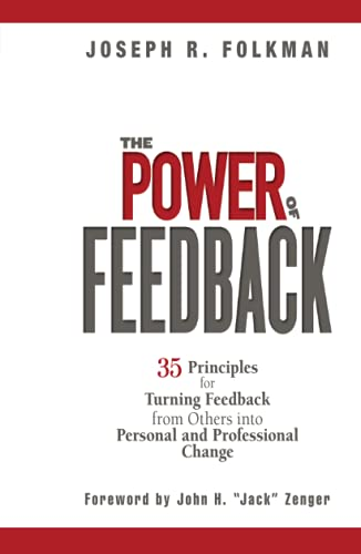 9780471998204: The Power of Feedback: 35 Principles for Turning Feedback from Others into Personal and Professional Change