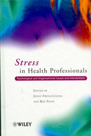 9780471998754: Stress in Health Professionals: Psychological and Organisational Causes and Interventions