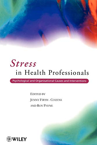 9780471998761: Stress in Health Professionals: Psychological and Organisational Causes and Interventions