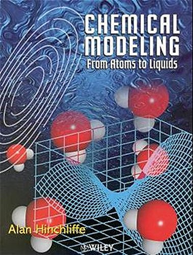 9780471999041: Chemical Modeling: From Atoms to Liquids