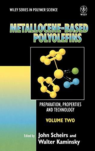 9780471999126: Volume 2, Metallocene-Based Polyolefins: Preparation, Properties, and Technology