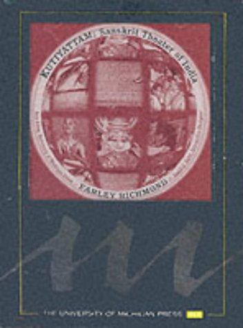 9780472002634: Kutiyattam: Sanskrit Theater of India