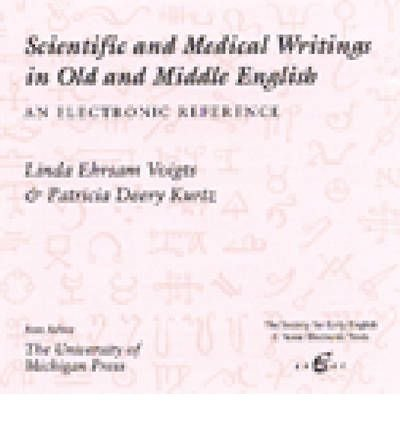 9780472002795: Scientific and Medical Writings in Old and Middle English: An Electronic Reference (SEENET: Society for Early English and Norse Electronic Texts)