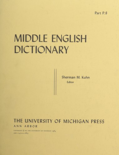 Middle English Dictionary Part P.8: Kuhn, Sherman M (Editor)