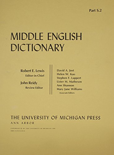 Middle English Dictionary Part S.2: Lewis, Robert E (Editor-in-Chief)