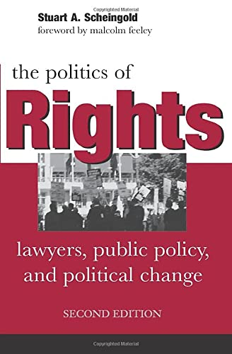 THE POLITICS OF RIGHTS. LAWYERS, PUBLIC POLICY, AND POLITICAL CHANGE